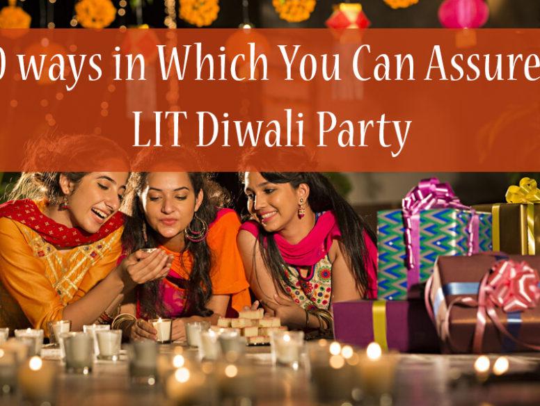 DIwali Party Ideas - 10 Ways to Celebrate it