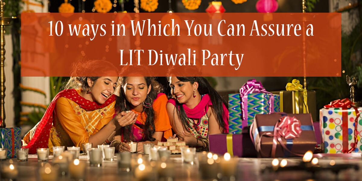 DIwali Party Ideas - 10 Ways to Celebrate it