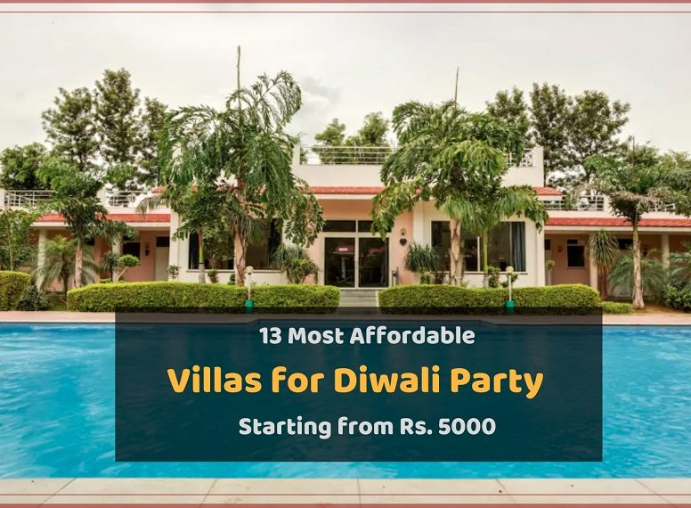 13 Most Affordable Villas for Diwali Party Starting from Rs. 5000