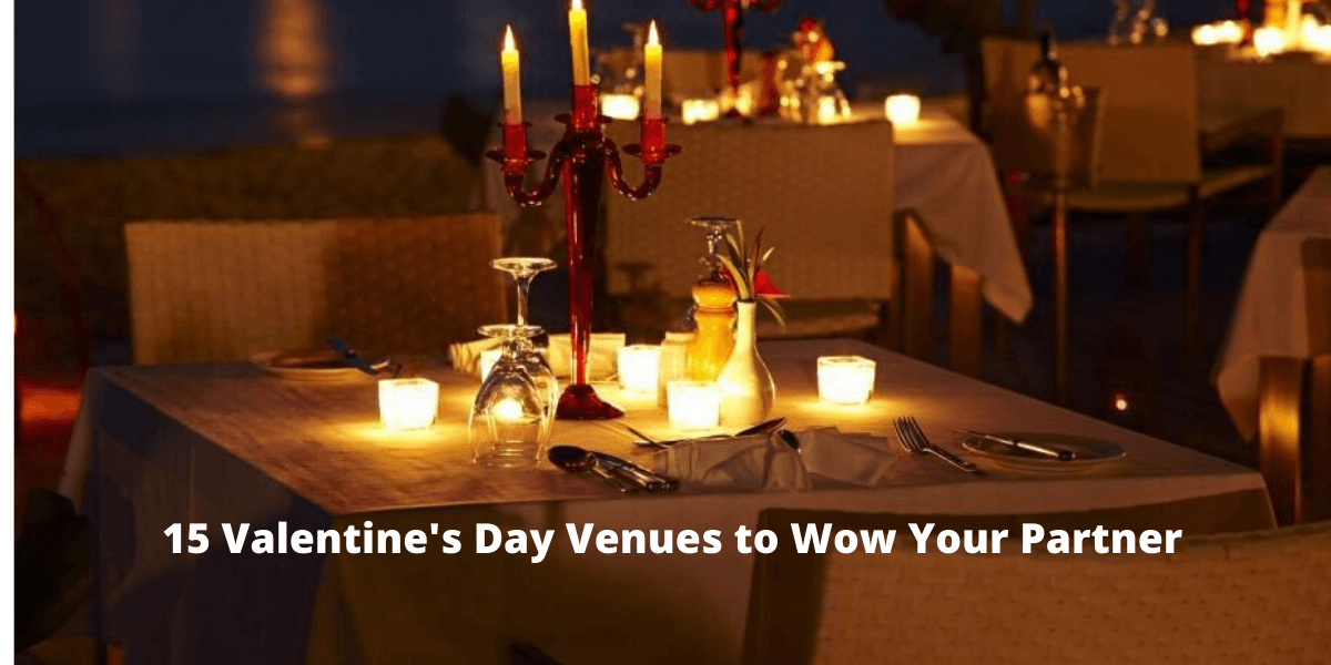 15 Valentine's Day Venues to Wow Your Partner