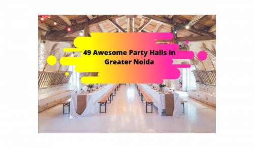 Party Halls in Greater Noida