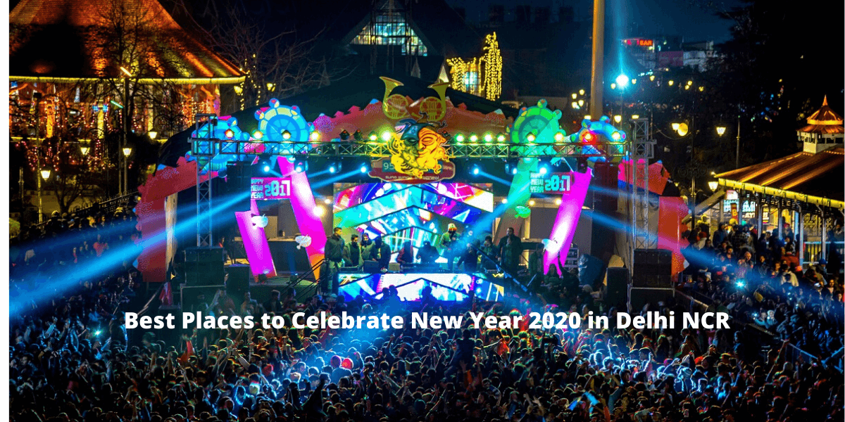 New Year 2020 in Delhi NCR
