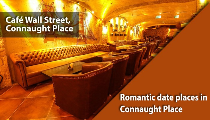 Cafe Wall Street Romantic Date Places in Connaught Place