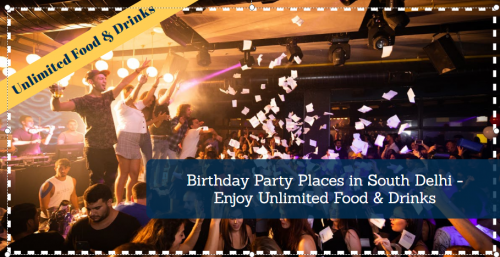 birthday party venues in south delhi