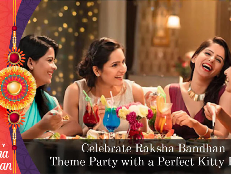 CelebrateRakshaBandhan Theme Party with a Perfect Kitty Party-01