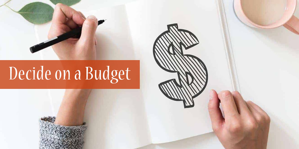 Decide on a Budget