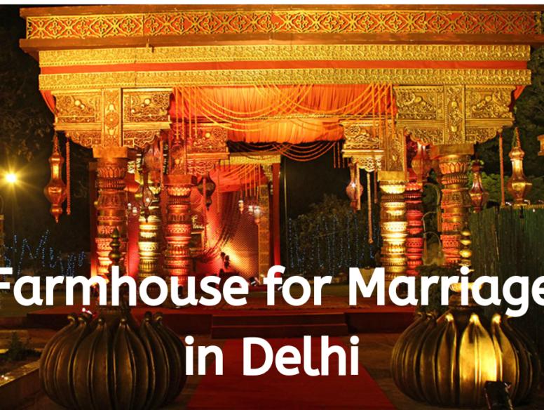 Farmhouse for Marriage in Delhi
