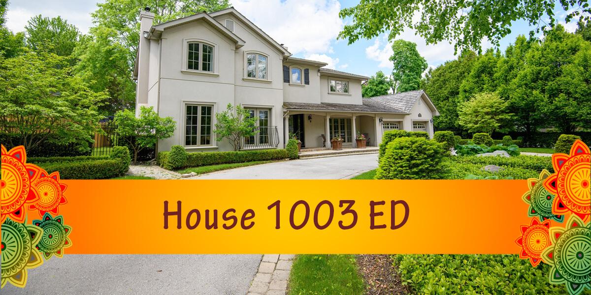 House 1003 ED