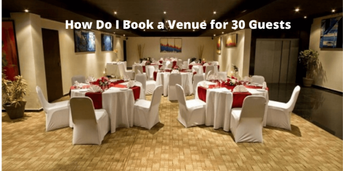 Venue For 30 Guests