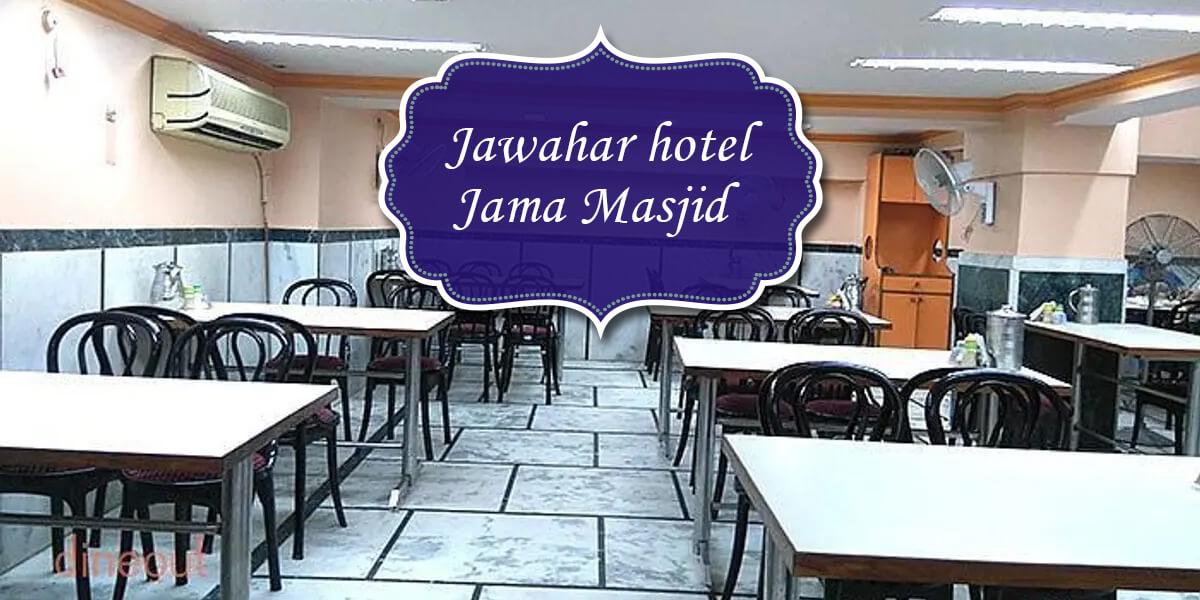 Jawahar hotel, Jama Masjid
