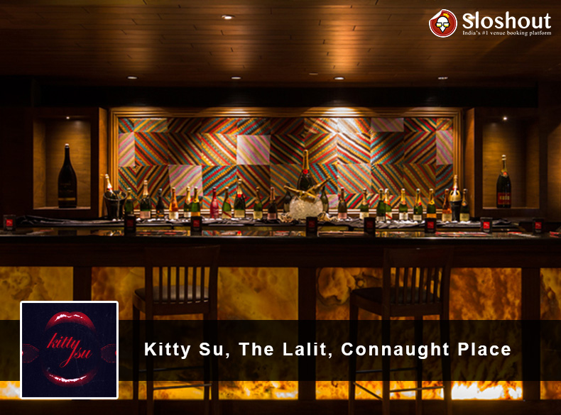Kitty Su, The Lalit, Connaught Place