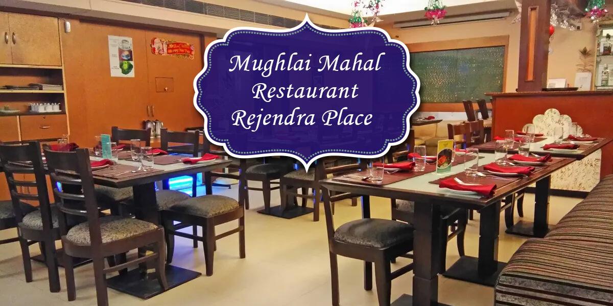 Mughlai Mahal restaurant, Rejendra Place