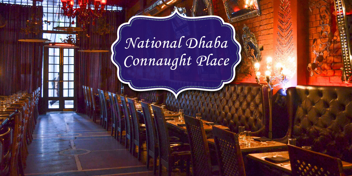 National Dhaba, Connaught Place