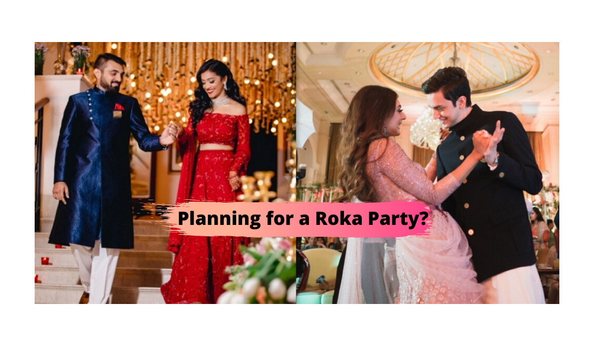 Planing for a Roka Party