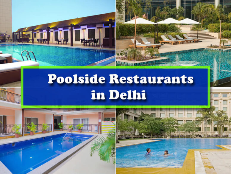 Poolside Restaurants in Delhi