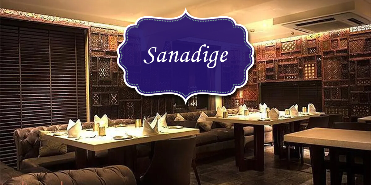 Sanadige - Restaurants in Delhi