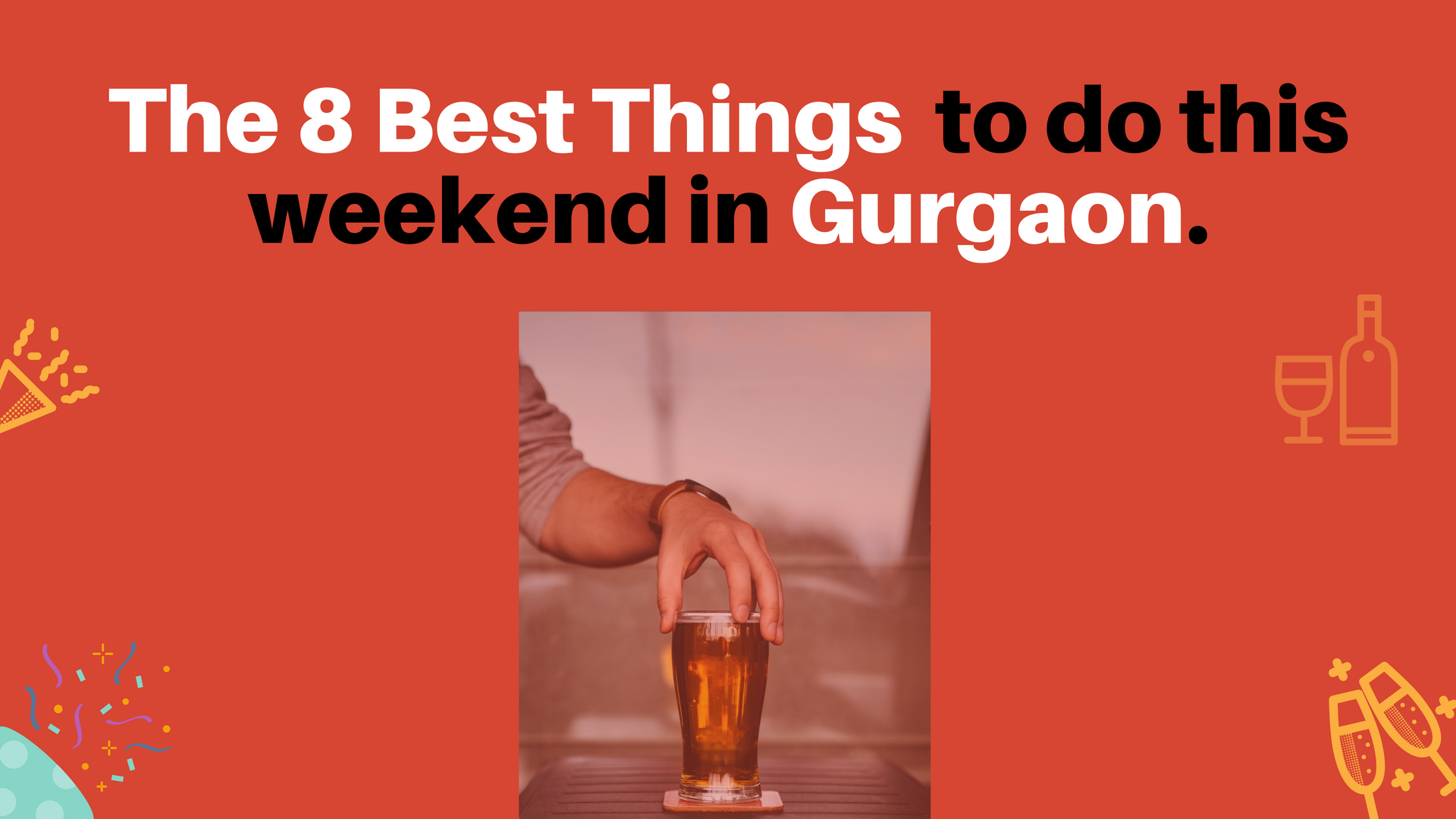 Things to Do This weekend in Gurgaon