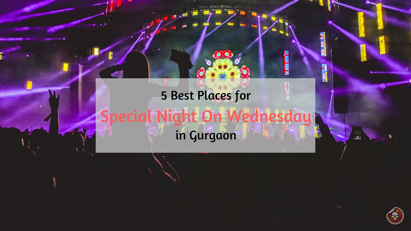 Special Night on Wednesday in Gurgaon