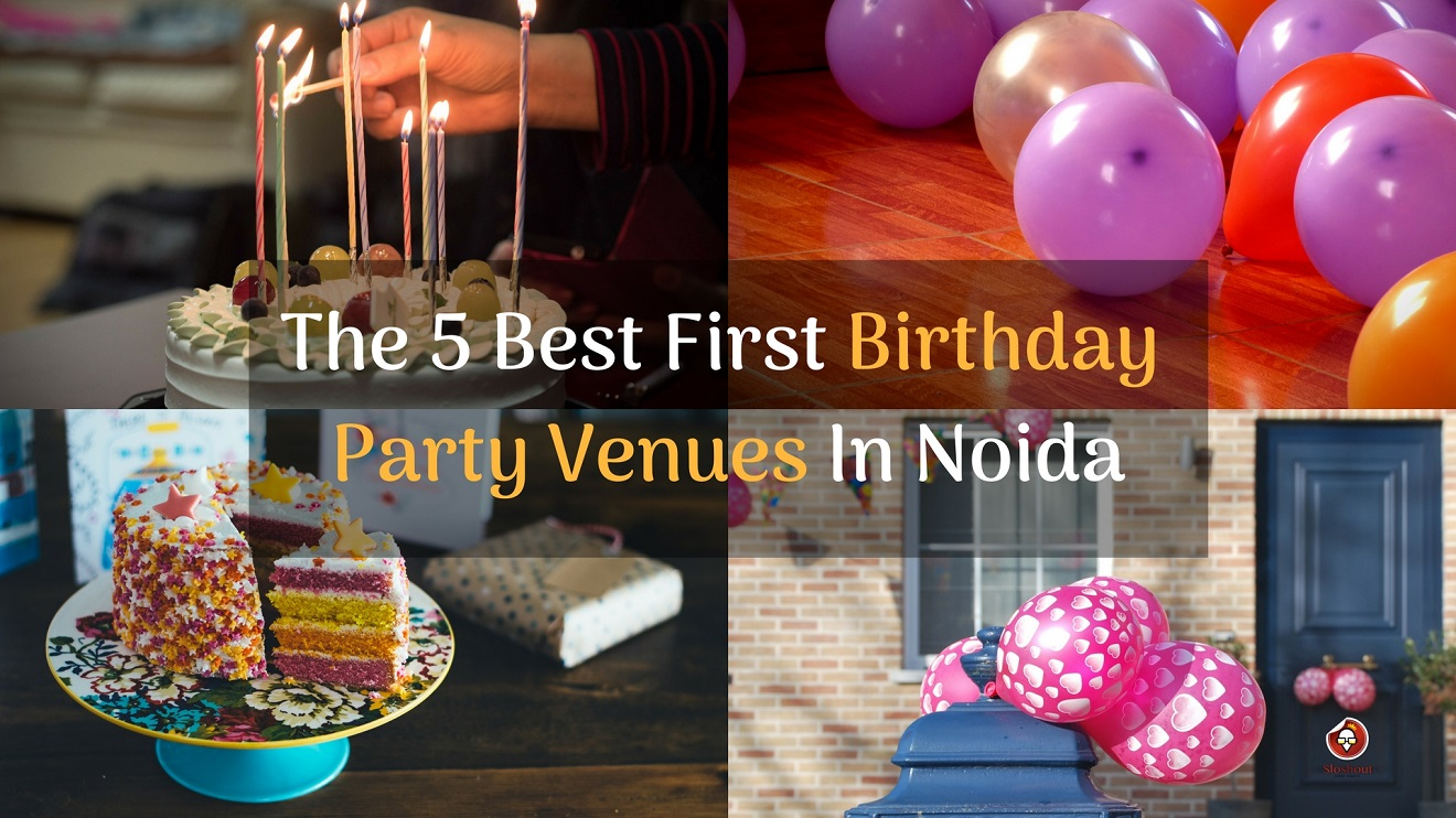 The 5 Best First Birthday Party Venues In Noida For Your Kids