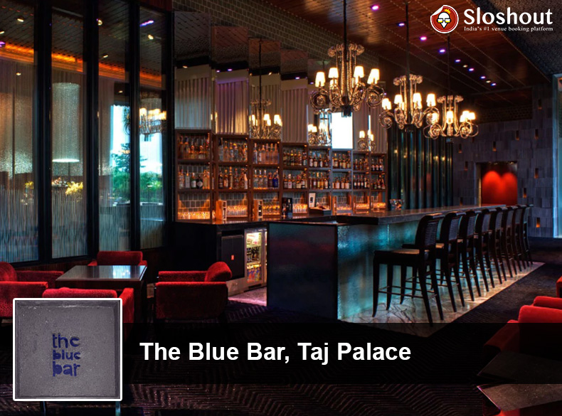 The Blue Bar, Taj Palace