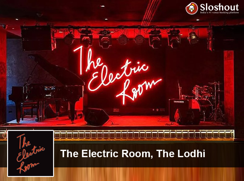 The Electric Room, The Lodhi