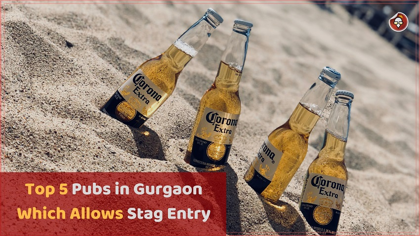 Top 5 Pubs in Gurgaon Which Allows Stag Entry
