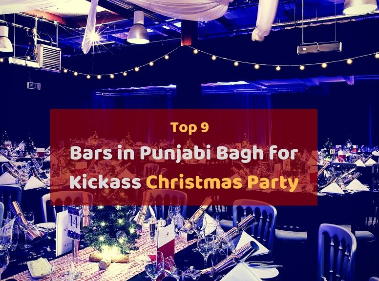 Top 9 bars in Punjabi Bagh for Kickass Christmas Party