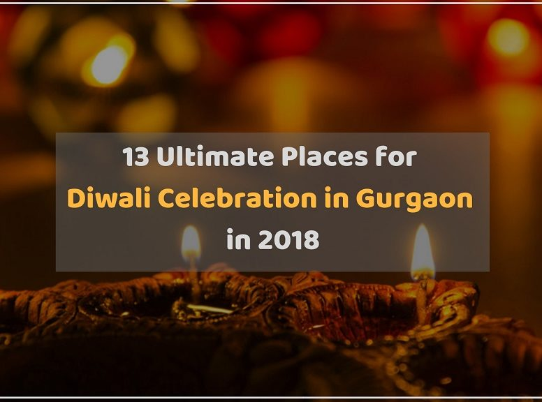 Ultimate Diwali Celebration Venues in Gurgaon