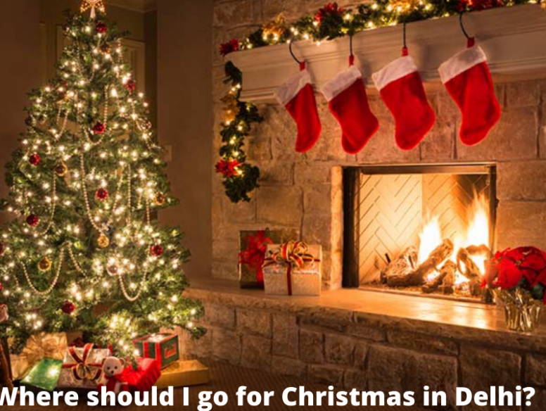 Where should I go for Christmas in Delhi
