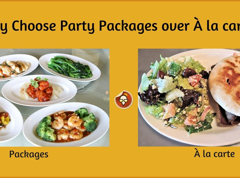 Why Choose Party Packages over À la carte_