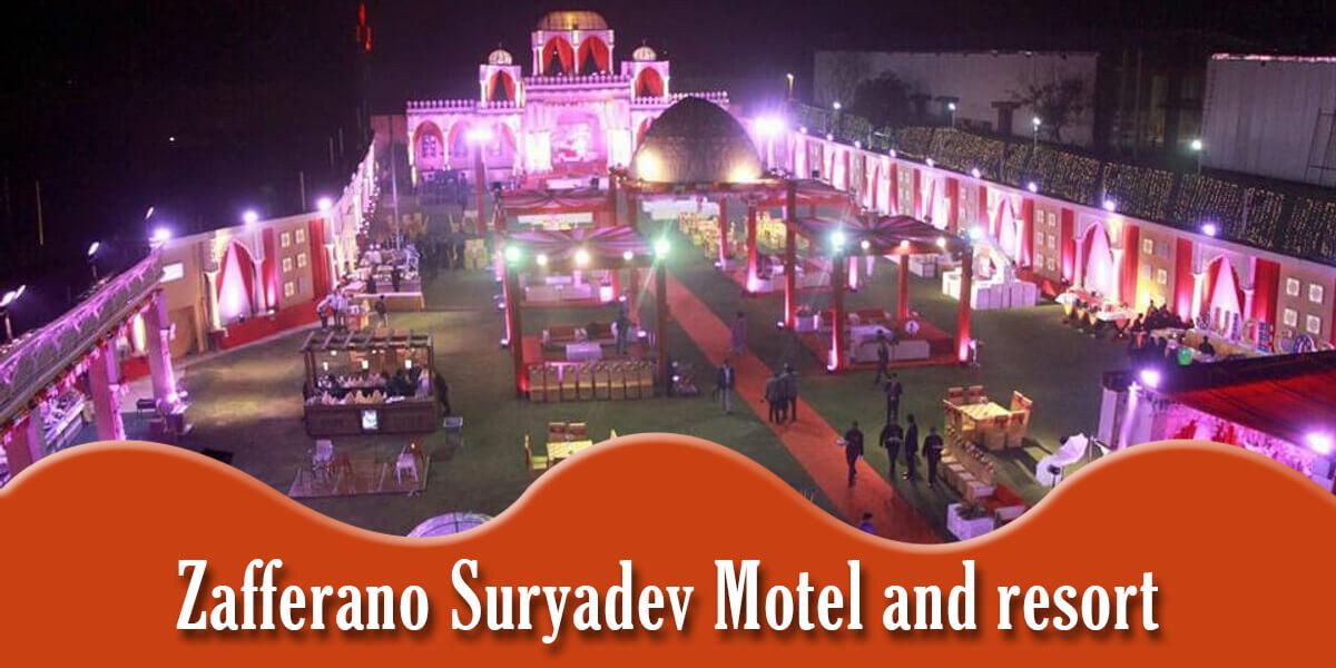 Zafferano Suryadev Motel and resort