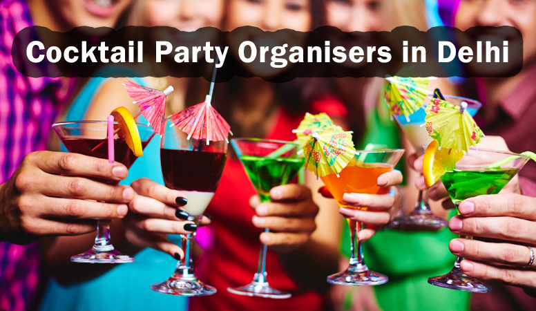 cocktail party organisers in Delhi