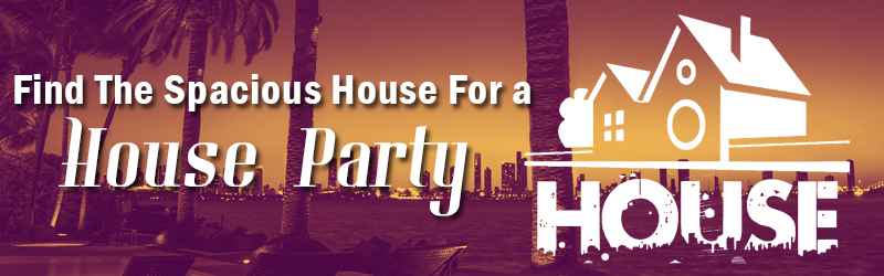 find the spacious house for a house party