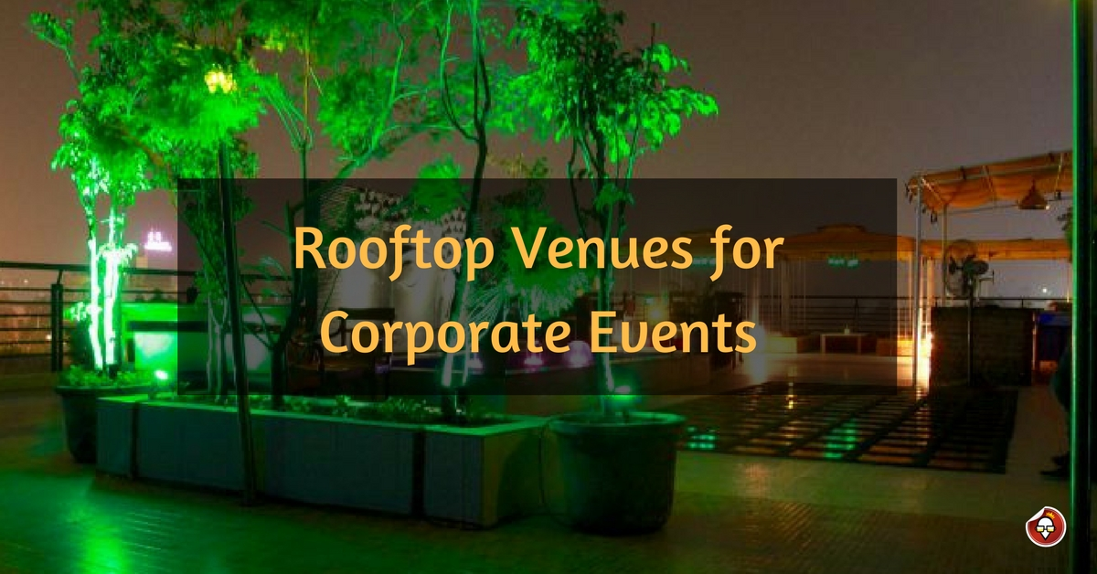 Rooftop Venues for Corporate Events