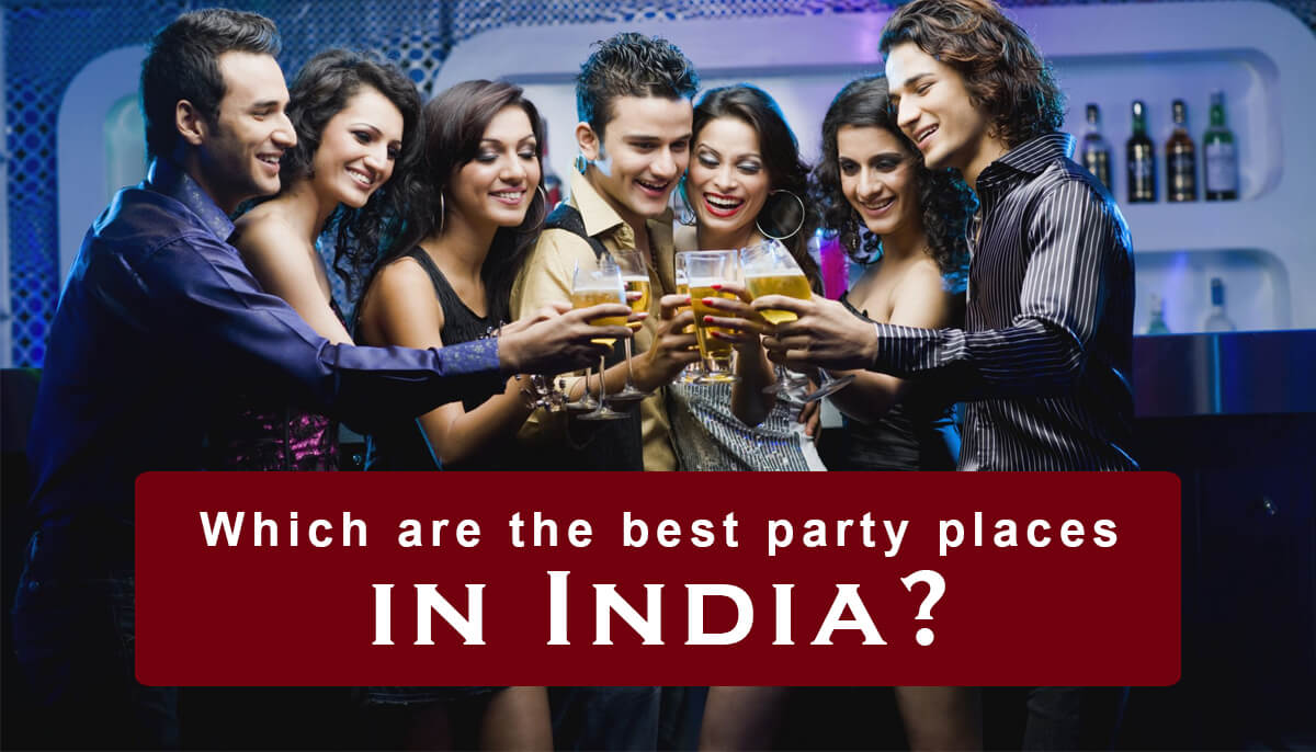 which are the best party places in India